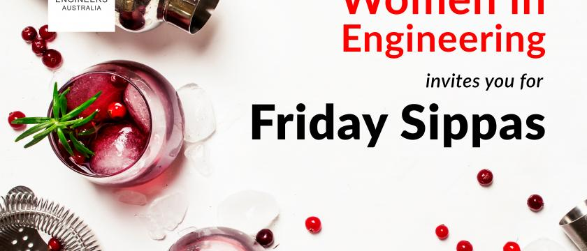 Friday Sippas and Networking - Women in Engineering