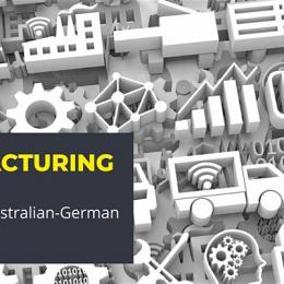 Manufacturing Forum: Industry 4.0 Australian-German Partnerships